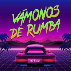 Vámonos De Rumba (Single) - Lo Blanquito