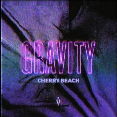 Gravity (Single) - Cherry Beach