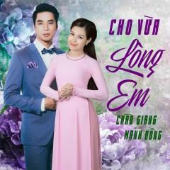 Cho Vừa Lòng Em (Single) - Châu Giang, Mạnh Đồng