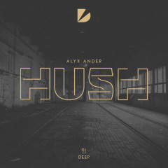 Hush (Single) - Alyx Ander