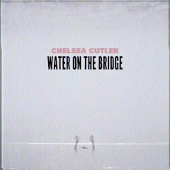 Water On The Bridge (Single)