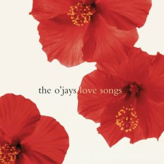 Love Songs - The O'Jays