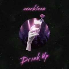 Drink Up (Single)