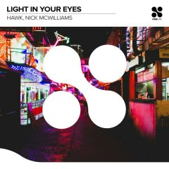 Light In Your Eyes (Single) - Hawk, Nick McWilliams