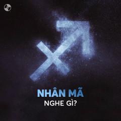 Nhân Mã Nghe Gì? - Various Artists