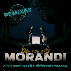Keep You Safe (Remixes) - Morandi