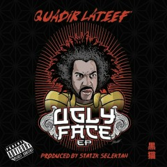 The Ugly Face (EP) - Quadir Lateef
