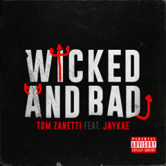 Wicked and Bad