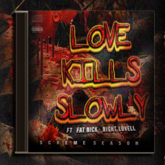 Love Kills Slowly (Single)