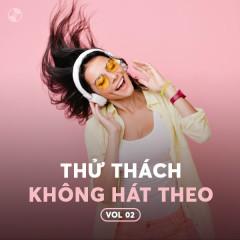 Thử Thách: Không Hát Theo Vol.2 - Various Artists
