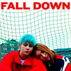 Fall Down (Single)