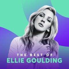 Những Bài Hát Hay Nhất Của Ellie Goulding - Ellie Goulding
