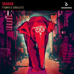 Shahar (Single) - Ftampa, 22Bullets