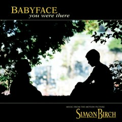 You Were There - Babyface