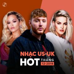 Nhạc US-UK Hot Tháng 12/2018