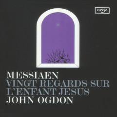 Messiaen: Vingt Regards sur l'enfant-Jésus - John Ogdon