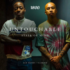 Untouchable State Of Mind (Single) - Ace Hood, !llmind