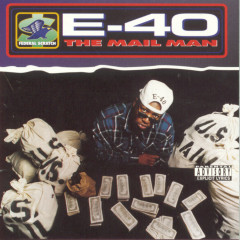 The Mail Man - E-40