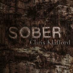 Sober (Single) - Chris Kläfford
