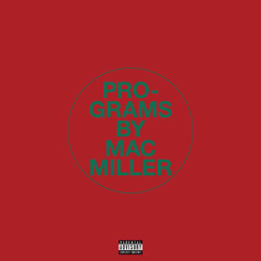 Programs (Single) - Mac Miller
