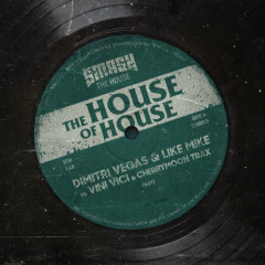 The House Of House (Single) - Dimitri Vegas, Like Mike, Vini Vici, Cherry Moon Trax
