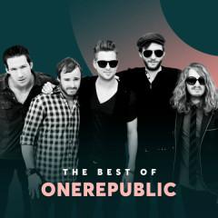 Những Bài Hát Hay Nhất Của OneRepublic - OneRepublic