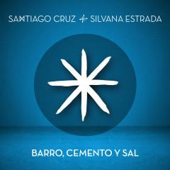 Barro, Cemento y Sal