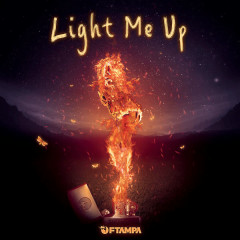 Light Me Up (Single) - Ftampa