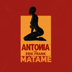 Matame (Single) - Antonia