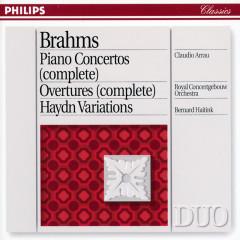 Brahms: Piano Concertos Nos.1 & 2/Haydn Variations etc. - Claudio Arrau,Royal Concertgebouw Orchestra,Bernard Haitink