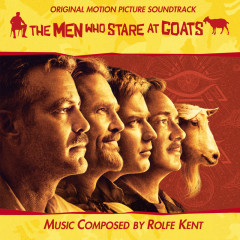 The Men Who Stare At Goats (Original Soundtrack) - Rolfe Kent