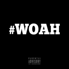 Woah (Single)