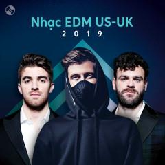 US-UK Nhạc EDM Nổi Bật 2019 - Various Artists