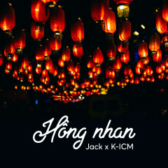 Hồng Nhan (Remix) (Single) - Jack