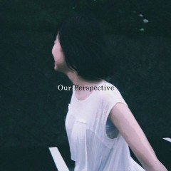 Our Perspective (Single)