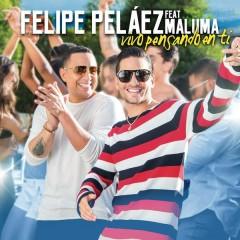 Vivo Pensando En Ti - Felipe Pelaéz,Maluma