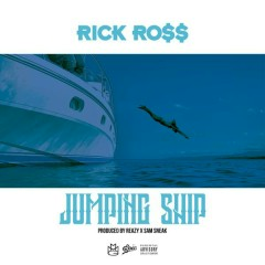 Jumping Ship - Rick Ross