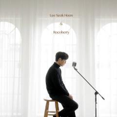 Don't Love Me (Single) - Lee Seok Hoon