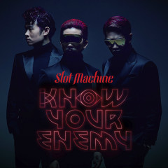 Know Your Enemy (Single)
