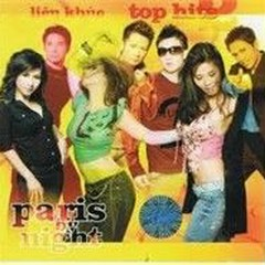 Liên Khúc Top Hits Paris By Night II - Various Artists