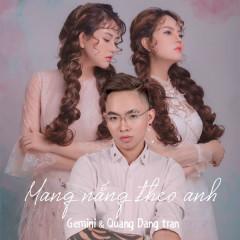 Mang Nắng Theo Anh (Single) - Gemini Band, Quang Đăng Trần (Q-ICM)