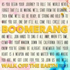 Boomerang - Walk Off The Earth
