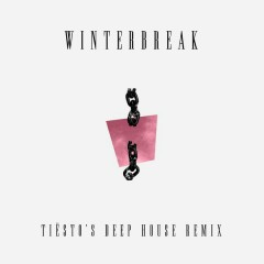 Winterbreak (Tiësto's Deep House Remix) - MUNA,Tiësto