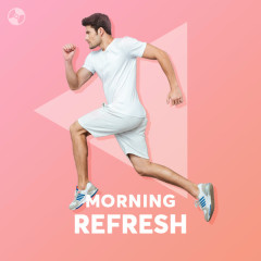 Morning Refresh - Various Artists