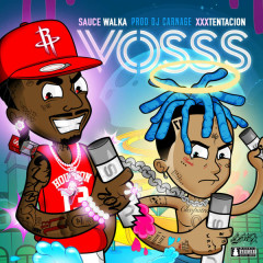 Voss (Single) - Sauce Walka, Xxxtentacion