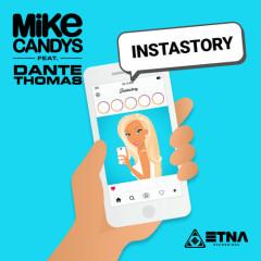 Instastory (Radio Edit) - Mike Candys