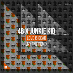Love Is Dead (Lny Tnz Remix)