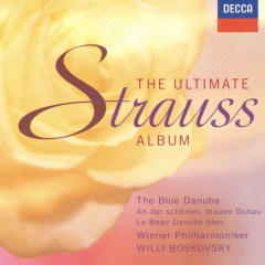 The Ultimate Strauss Album - Wiener Philharmoniker,Willi Boskovsky