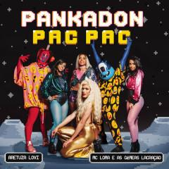 Pac Pac (Single) - PANKADON, Aretuza Lovi