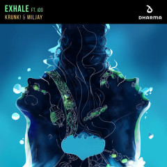 Exhale (Single) - Krunk, Miljay